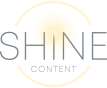 Shine Content Strategy